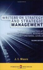 Writers on Strategy and Strategic Management: Theory and Practice at  Enterpris