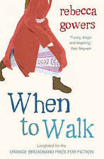 When to Walk, Gowers, Rebecca, New Book