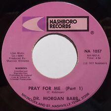 DR. MORGAN BABB: BLACK GOSPEL 45 on NASHBORO pray for me HEAR IT