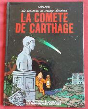 FREDDY LOMBARD LA COMETE DE CARTHAGE EO CHALAND  HUMANOIDES