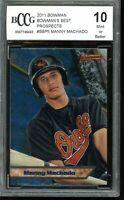2011 Bowman Bowman's Best Prospects #BBP5 Manny Machado Rookie BGS BCCG 10 Mint