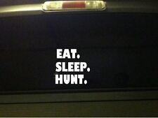 "Eat Sleep Hunt car decal vinyl sticker 6"" *B14* duck guns deer turkey hunting"