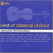 Best of Classical Chillout. 96 relaxing classics. 6 CDs. Modern meets tradition