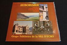 """SUBORDAN   FOLKLORE y MUSICA POPULAR EN LA VAL D'ECHO (HUESCA)   LP 33T 12"""""""