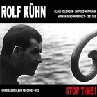 ROLF KÜHN - STOP TIME! CD NEU