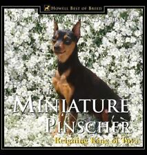New - The Miniature Pinscher: Reigning King of Toys