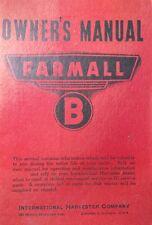 Farmall International Harvester B Tractor Operators Manual 88pg McCormick IH