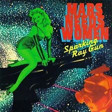 Mars Needs Women - Sparking Ray Gun CD ** Free Shipping**