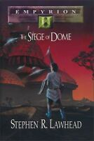 Empyrion II : The Siege of Dome by Stephen R. Lawhead