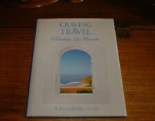 CRAVING FOR TRAVEL-CELEBRATING LIFE'S MOMENTS BY JIM STRONG-SIGNED COPY