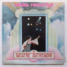 LOUISE FORESTIER au Theatre Outremont ESC 326