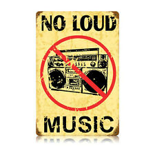 No Loud Music Warning Tin Metal Steel Sign 12x18