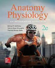 ANATOMY and PHYSIOLOGY:  AN INTEGRATIVE APPROACH by Theresa Bidle, Valerie O'Loughlin, Michael McKinley (Hardback, 2015)
