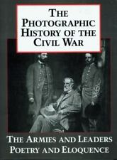 The Photographic History of the Civil War Vol. 5 : The Armies and Leaders -...