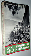 Con i primitivi delle Isole Mentaway / Aurelio Cannizzaro
