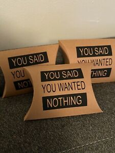BN Novelty Funny You Said You Wanted Nothing Gift Box Christmas Birthday Present