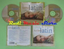 CD LAID BACK LATIN compilation 2003 ASTRUD GILBERTO GEORGE DUKE RACOON (C29)