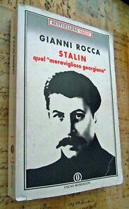 """STALIN Quel """"meraviglioso georgiano"""" -  Gianni Rocca - Mondadori - 1991"""