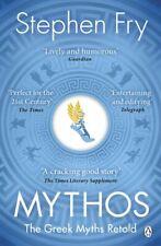 Mythos: The Greek Myths Retold (Stephen Fry's Greek Myths) Fry, Stephen Very Goo