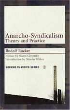 Anarcho-Syndicalism: Theory and Practice: By Rocker, Rudolf