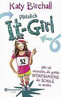 Plötzlich It-Girl - Wie ich versuchte, die größte S... | Buch | Zustand sehr gut
