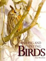 Drawing and Painting Birds, Paperback by Wootton, Tim, Brand New, Free shippi...