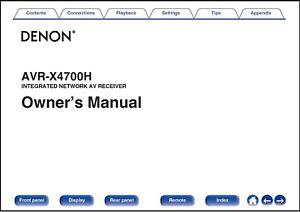 Denon AVR-X4700H AV Receiver Owner's Manual - Operating Instructions -Full Color