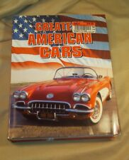 Greatest American Cars by Colin Gower Enterprises 2006 Hardcover
