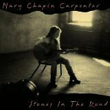 CHAPIN CARPENTER MARY - Stones in the road - CD Album