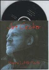 JOE COCKER - have a little faith CD SINGLE 4TR Promo CARDSLEEVE 1994 HOLLAND