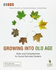9788808721068 Growing into old age. Skills and competencies for ...ngua inglese]