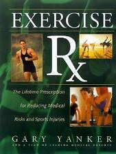 NEW!!  Exercise RX: The Lifetime Prescriptions for Reducing Medical Risks and. .
