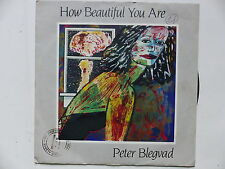 PETER BLEGVAD How beautiful you are 90112