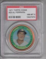 1971 Topps Baseball Coin Al Ferrara #25 PSA 8