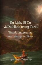 Travel, Emigration and Voyage in Tarot : (du Lich, Di Cu Va du Hanh Trong...