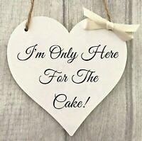 Bridesmaid Pageboy Wedding Sign Only Here For Cake Wooden Heart Church Sign
