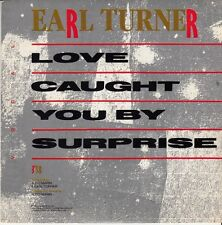 45 T SP EARL TURNER *LOVE CAUGHT YOU BY SURPRISE*