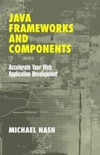 JAVA FRAMEWORKS AND COMPONENTS - NEW PAPERBACK BOOK