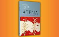 I grandi miti greci - 9 - Atena (Editoriale) Come Nuovo