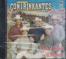 Contrinkantes Del Norte Con El Alma En La Mano New Nuevo sealed
