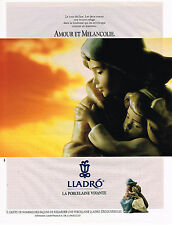 PUBLICITE ADVERTISING 045  1991   LLADRO  PORCELAINE  AMOUR & MELANCOLIE