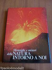 saggi MERAVIGLIE E MISTERI DELLA NATURA INTORNO A NOI  READER'S DIGEST1974