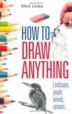 How To Draw Anything,Mark Linley- 9780716022237