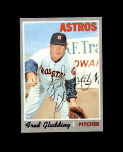 Fred Gladding Signed 1970 Topps Houston Astros Autograph