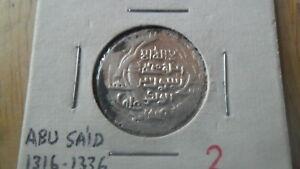 ILKANID - 2 DIRHAM  ABU SAID 1316 - 1336 AD   INV 3