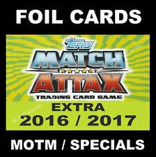 Match Attax EXTRA 2016/17 Premier League FOIL CARDS Man Of The Match / 100 Club