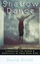 SHADOW DANCE - Liberate Your Positive, Untapped Potential - Easy To Understand