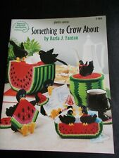 Something To Crow About Plastic Canvas Leaflet ~American School Needlework  1995