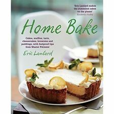 Home Bake: Cakes, Muffins, Tarts, Cheesecakes, Brownies and Puddings, with Foolp