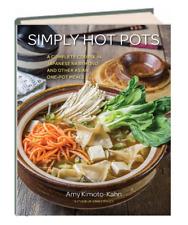 Simply Hot Pots Complete Course in Japanese Nabemono and Other Asia One-Pot .